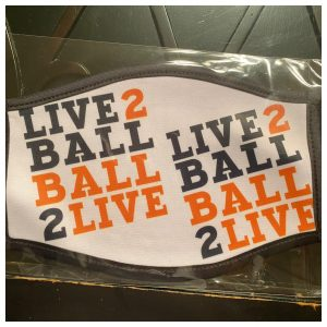 Live 2 Ball Face Mask